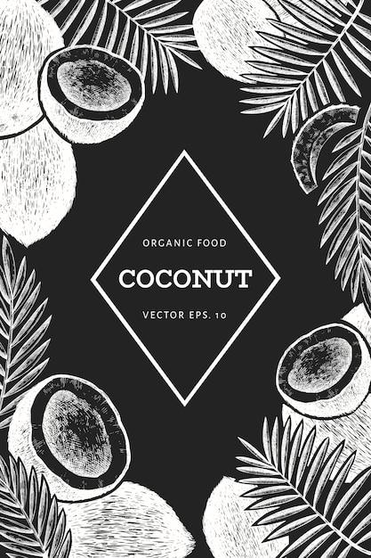 Kokosnoot met palm bladeren ontwerpsjabloon. hand getekend voedsel vectorillustratie op schoolbord. Premium Vector