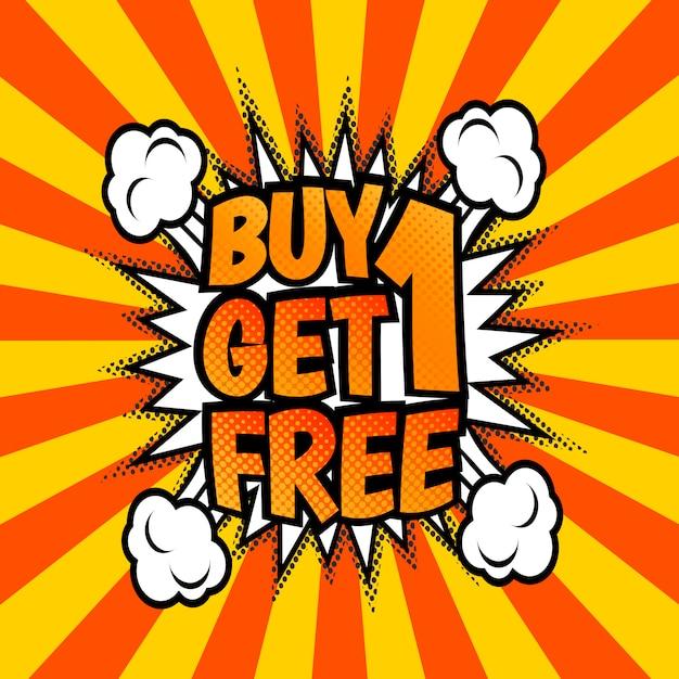 Koop een krijgt een gratis, advertentie-poster. pop-art, komische toespraakbelstijl. Premium Vector