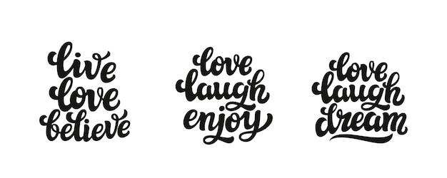 Leef de liefde geloof geniet van het van letters voorzien van dromen Premium Vector