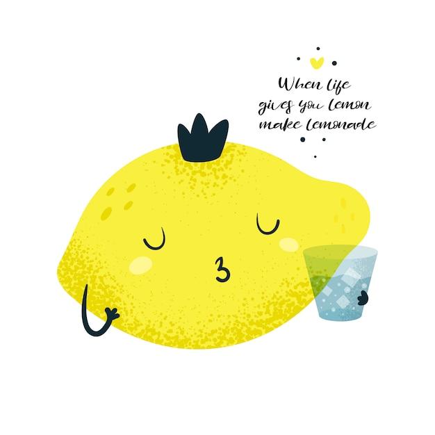 Lemon king prince. motivatiekaart. als het leven je citroen geeft, maak limonade Premium Vector