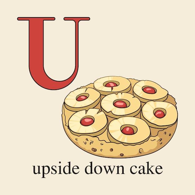 Letter u met cake ondersteboven. geïllustreerd engels alfabet met snoepjes. Premium Vector