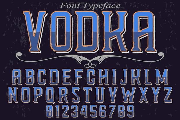 Lettertype alfabetische grafische stijl wodka Premium Vector