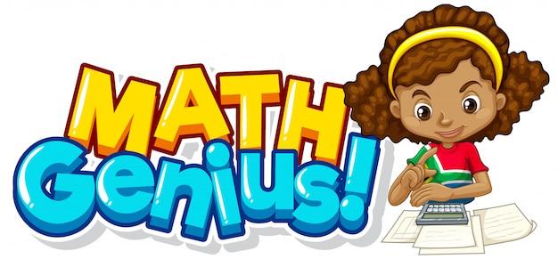 Lettertype ontwerp voor woord wiskunde genie met schattig meisje Gratis Vector