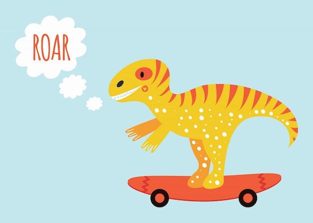 Leuke dinosaurus tyrannosauruson op het skateboard. poster voor kinderen met tekst brullen. geel en oranje. Premium Vector