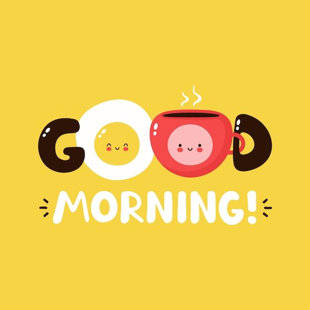 Leuke gelukkig gebakken ei en koffiekopje. vector cartoon karakter illustratie ontwerp, eenvoudige vlakke stijl. gebakken ei en beker karakter concept. goedemorgen kaart, poster Premium Vector