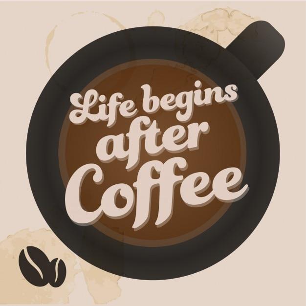 Leven begint na de koffie Gratis Vector