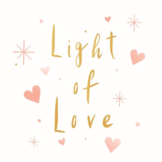 Licht van liefde typografie vector Gratis Vector
