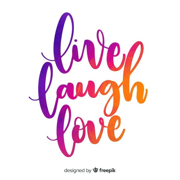 Live lach liefde aquarel belettering Gratis Vector