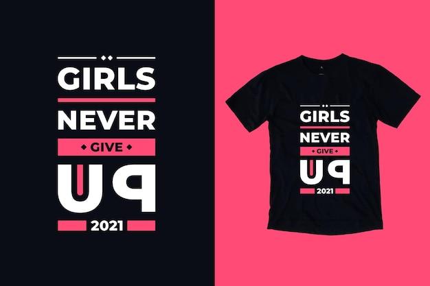 Meisjes geven nooit het moderne t-shirtontwerp van typografie, inspirerende citaten op Premium Vector