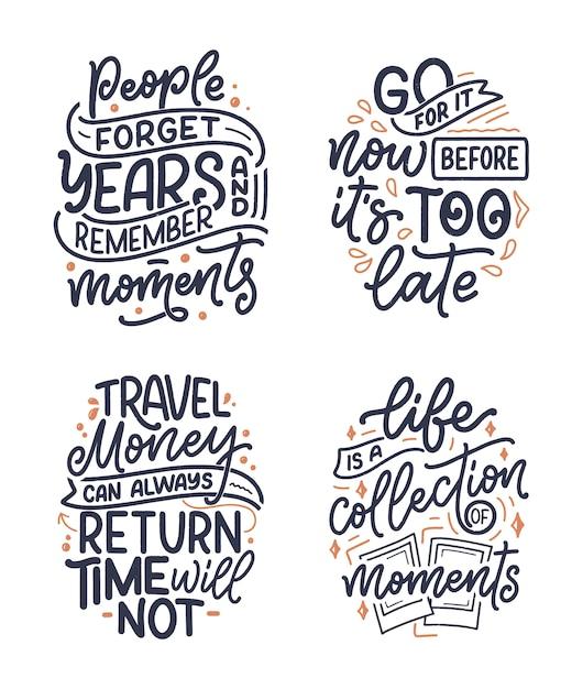 Met inspirerende citaten over levensstijl en reizen en goede momenten, handgetekende letterslogo's voor posters en prints. Premium Vector