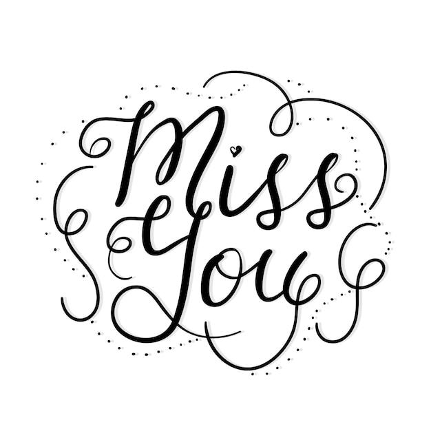 Miss You Hand Letter Style Zwart En Wit Citaat Vector Premium