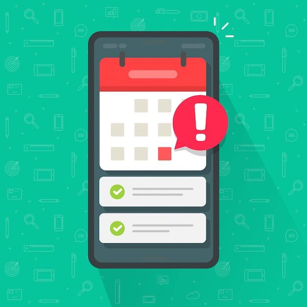 Mobiele telefoonkalender met belangrijke uiterste datum en takenlijst of smartphone met platte het beeldverhaalillustratie van de gebeurtenisafspraak Premium Vector