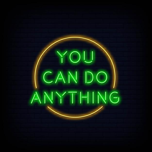 Modern citaat dat u alles kunt doen neon sign-tekst Premium Vector