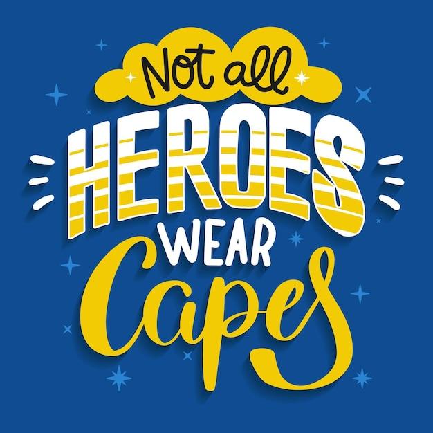 Niet alle helden dragen capes-concept Gratis Vector