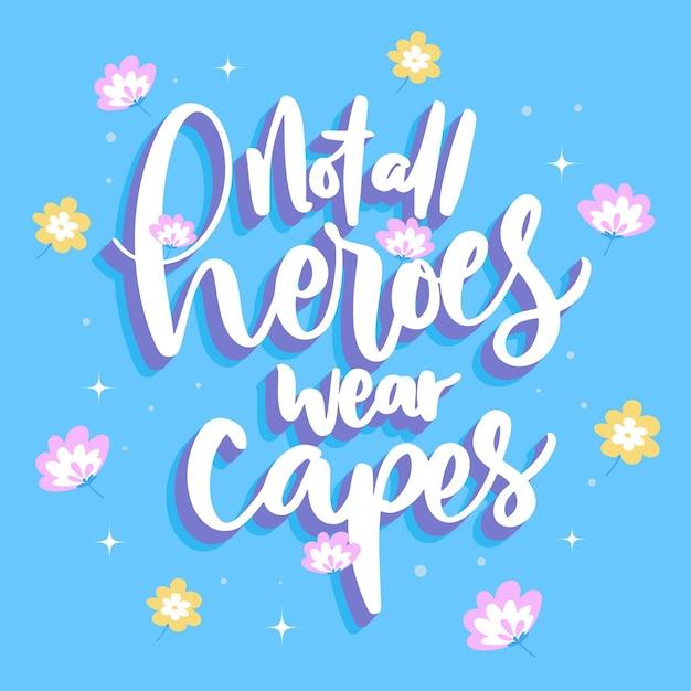 Niet alle helden dragen capes met bloemen Gratis Vector