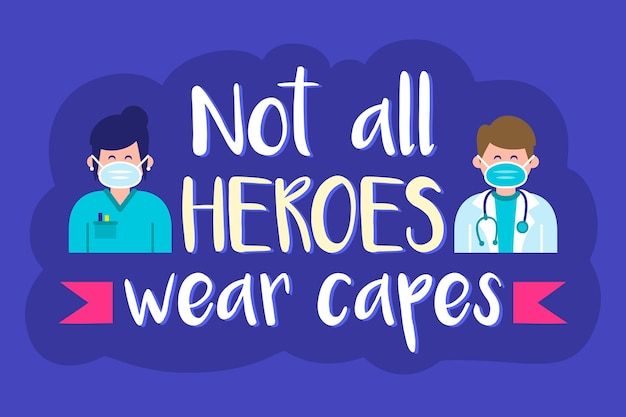 Niet alle helden dragen capes Gratis Vector