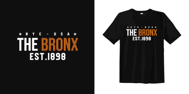 Nyc usa the bronx est. 1898. t-shirtontwerp urban style wear Premium Vector