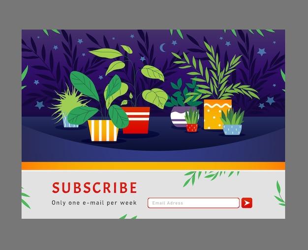 Online nieuwsbriefontwerp. kamerplanten, huisplanten in potten vectorillustratie met abonneerknop en vak voor e-mailadres Gratis Vector
