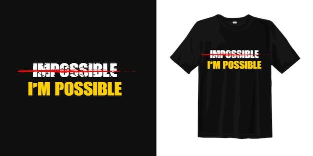 Onmogelijk. inspirerend citaten t-shirt design Premium Vector