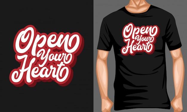 Open je hart belettering typografie voor t-shirt design Premium Vector