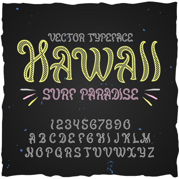 Origineel etiketlettertype genaamd hawaii. goed handgemaakt lettertype voor elk labelontwerp. Gratis Vector