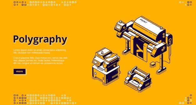 Polygrafie banner. typografiebedrijf, afdrukservice. vectorlandingspagina van drukkerij met isometrische illustratie van persapparatuur Gratis Vector