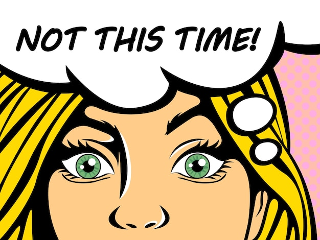 Popart blonde vrouw met blauwe ogen zegt deze keer niet. vintage komische meisje praten met behulp van tekstballon. illustratie Premium Vector