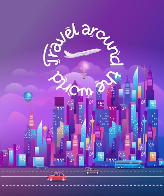 Reis de wereld rond. cityscape met moderne wolkenkrabbers en voertuigen. verticale vectorillustratie Premium Vector