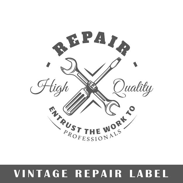 Reparatie label geïsoleerd op een witte achtergrond. element. sjabloon voor logo, bewegwijzering, huisstijl. Premium Vector