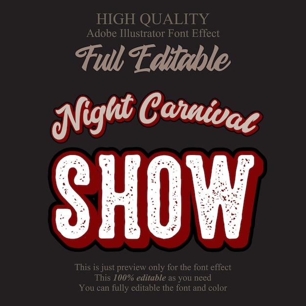 Retro carnaval show tekst bewerkbare typografie lettertype effect Premium Vector