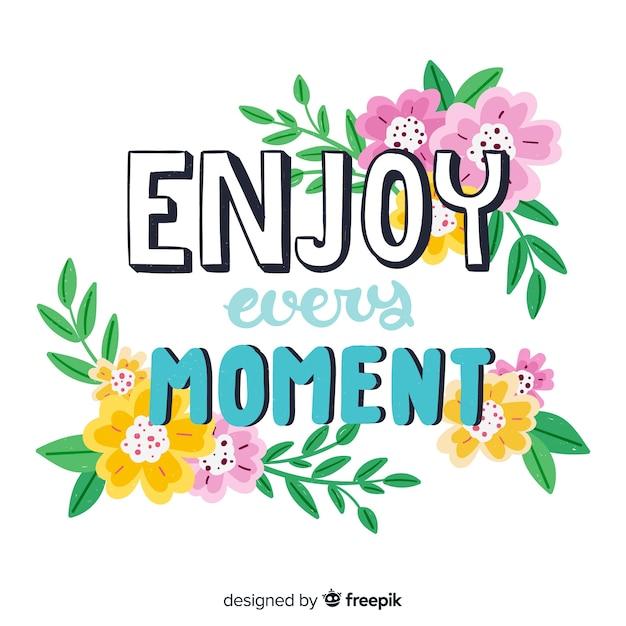 Romantische boodschap met bloemen: geniet van elk moment Gratis Vector
