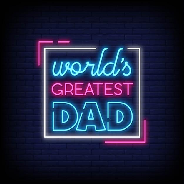 's werelds grootste papa neonreclames Premium Vector