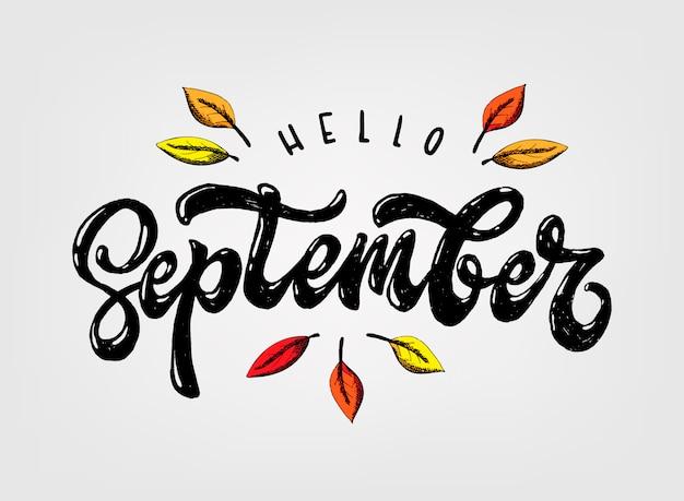 Schattig handschrift citaat 'hallo september' Premium Vector