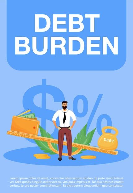 Schuldenlast poster platte sjabloon. financieel probleem, brochure met wettelijke verplichtingen, boekje van één pagina conceptontwerp met stripfiguren. zware belastingen, flyer voor kredietleningen, folder Premium Vector