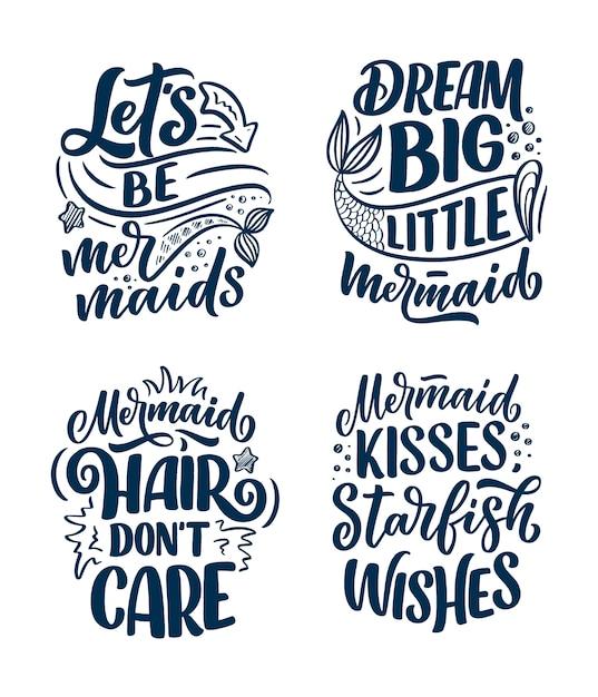 Set met grappige hand getrokken belettering citaten over zeemeermin. coole zinnen voor t-shirt print en poster. inspirerende kinderlogo's. Premium Vector