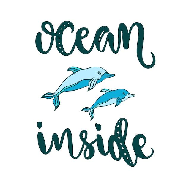 Silhouet vector dolfijnen met moderne belettering ocean binnen. creatieve vector zomer print Premium Vector