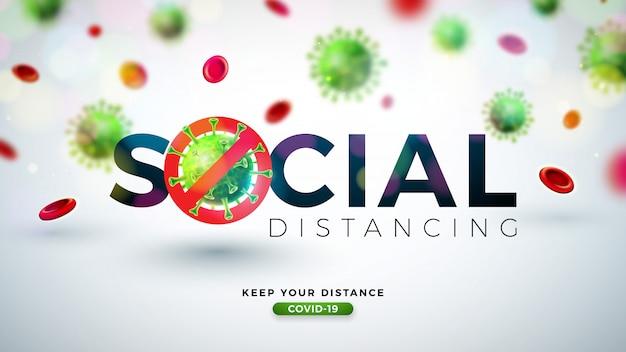 Social distancing. stop coronavirus design met falling covid-19 virus cell op lichte achtergrond. vector 2019-ncov corona virus uitbraak illustratie. blijf thuis, blijf veilig, was de hand en neem afstand. Gratis Vector