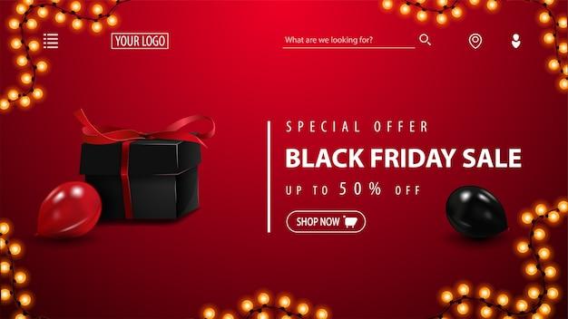 Speciale aanbieding, black friday-uitverkoop, tot 50% korting, rode kortingsbanner met zwart cadeau, rode en zwarte ballonnen en knop. kortingsbanner voor startpagina van website Premium Vector