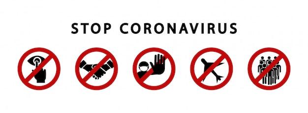 Stop de coronaviruswaarschuwingsborden. verbodssymbool. zone-quarantaine. gevaarlijk virus. Premium Vector