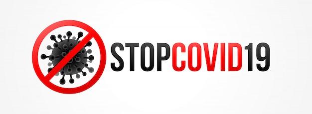 Stop de covid-19-banner. coronavirus is doorgehaald met een rood stop-teken. stop covid-19 coronavirus pandemie concept vector poster. Premium Vector