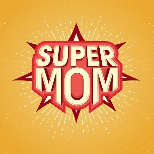 Super mom tekst ontwerp in pop art stijl voor happy mother's day viering Gratis Vector