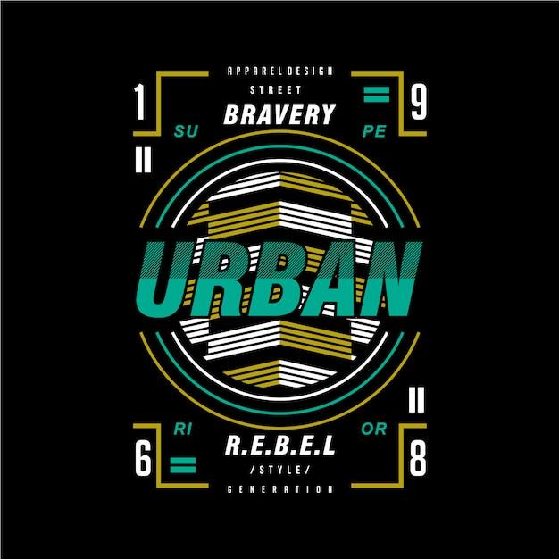 T-shirt van het de rebellen grafische ontwerp van de moed de stedelijke Premium Vector