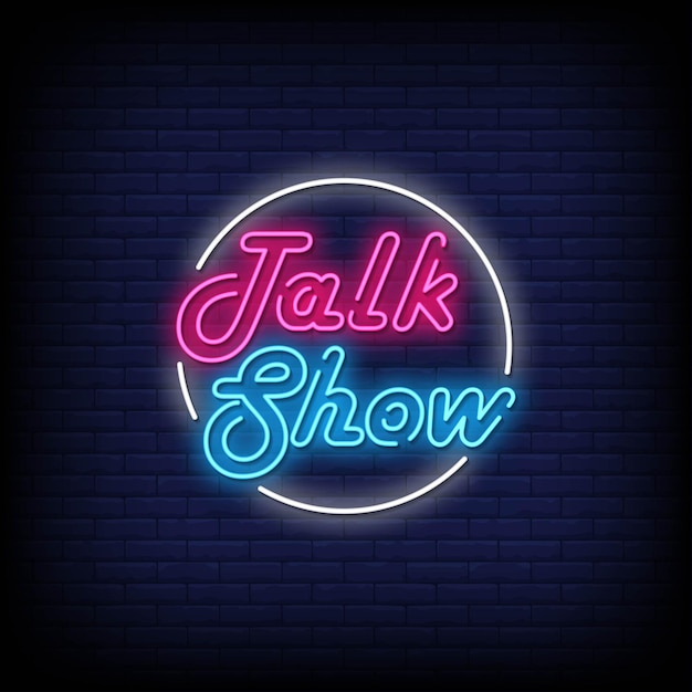 Talkshow neon signs style text vector Premium Vector