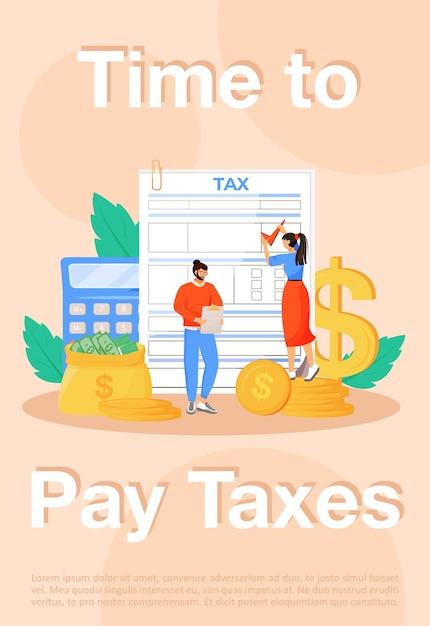 Tijd om belastingen poster platte sjabloon te betalen. nutsrekeningen betaling, belasting brochure boekje één pagina conceptontwerp met stripfiguren. reguliere uitgaven, folder wettelijke verplichtingen, folder Premium Vector