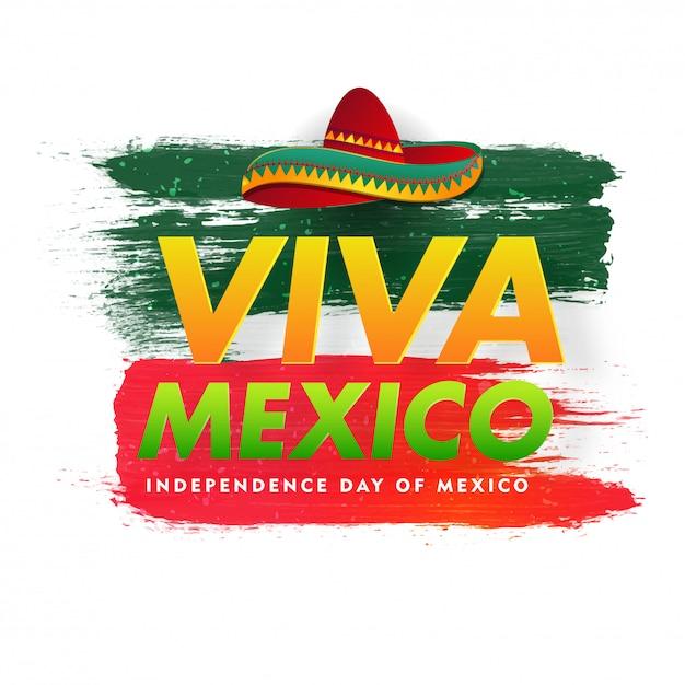 Typografie van viva mexico independence day met sombrero Premium Vector