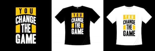 U verandert het ontwerp van het speltypografie t-shirt Premium Vector