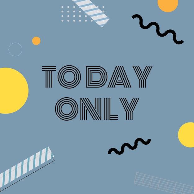 Vandaag alleen verkoop aankondiging bord vector Gratis Vector