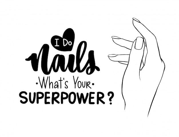 Vector mooie vrouw handen. handgeschreven letters over nagels en manicure. Premium Vector