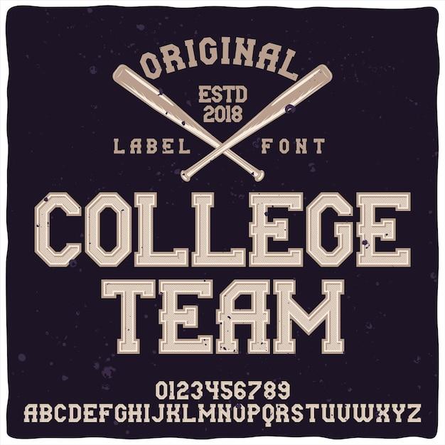Vintage alfabet en embleem lettertype genaamd college team. Gratis Vector