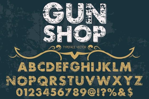 Vintage belettering lettertype labelontwerp pistoolwinkel Premium Vector